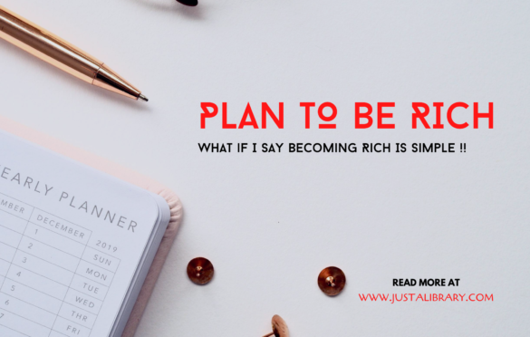 plan to be rich
