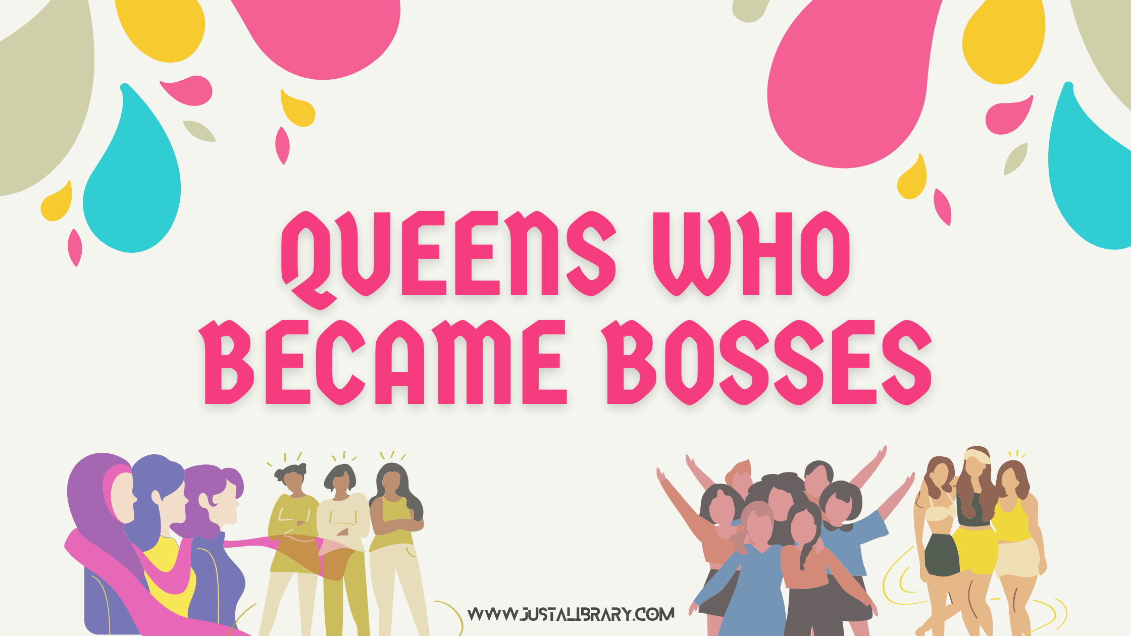 women's day special: queens who became bosses